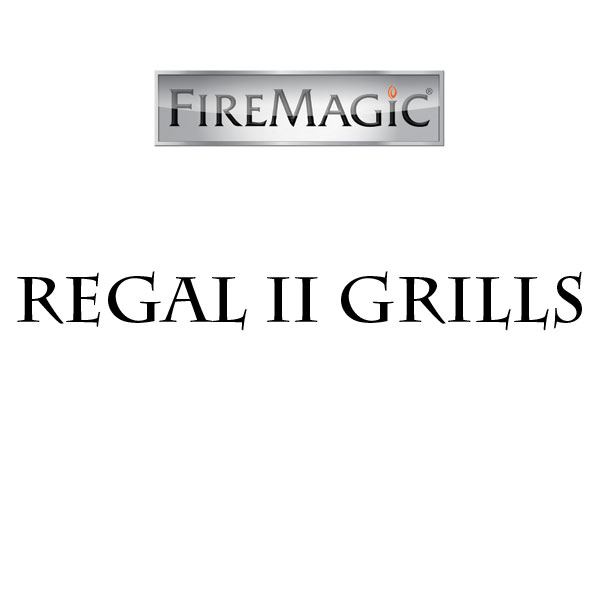 Regal II Grills